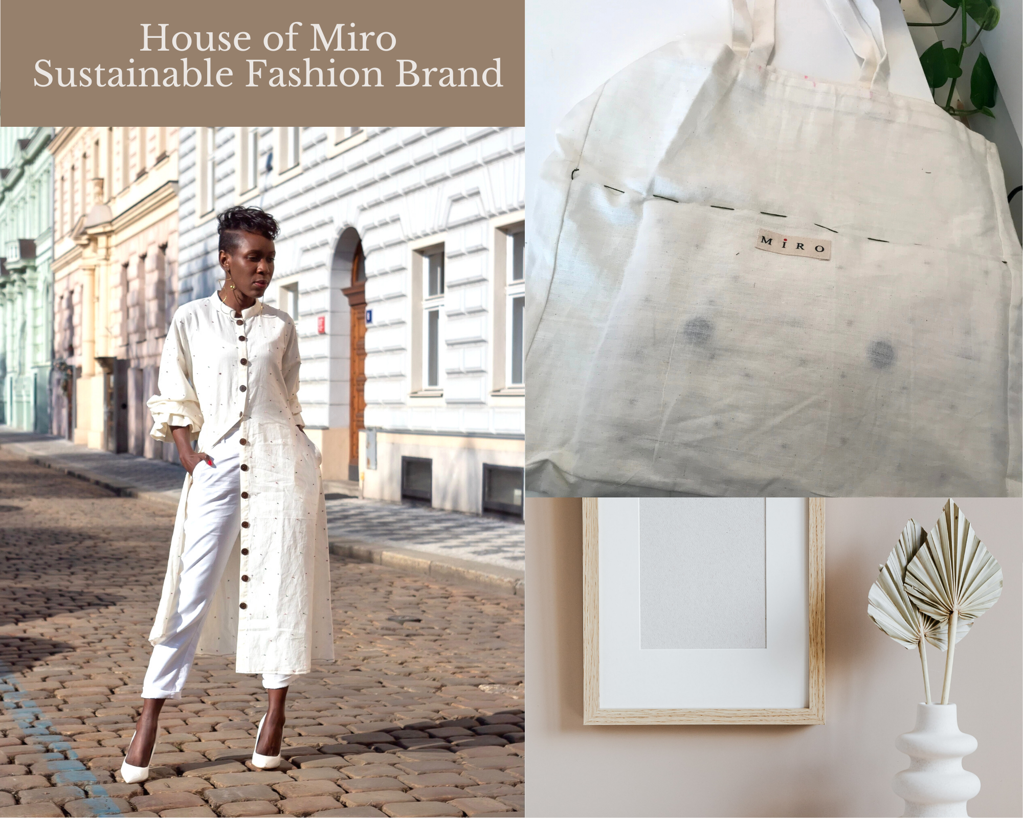House of Miro. A Sustainable Fashion Brand